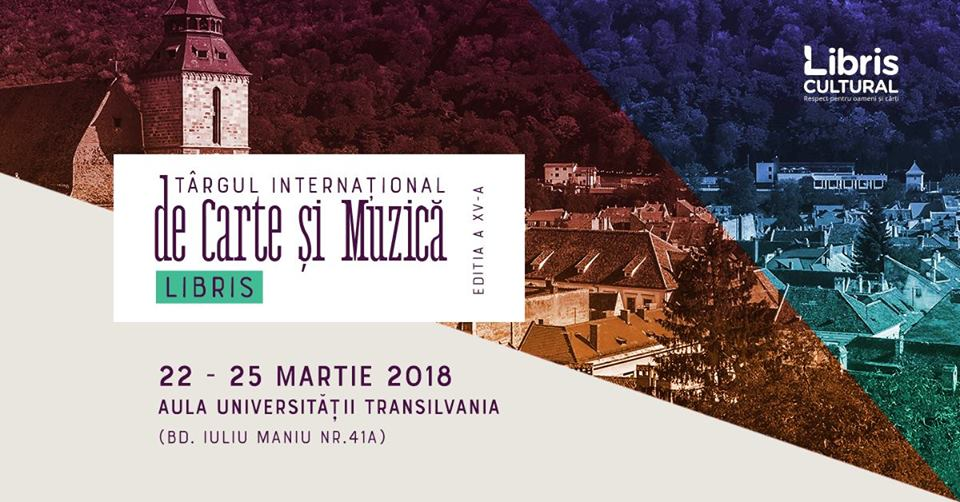 Târgul internațional de carte și muzică Libris Brasov 2018