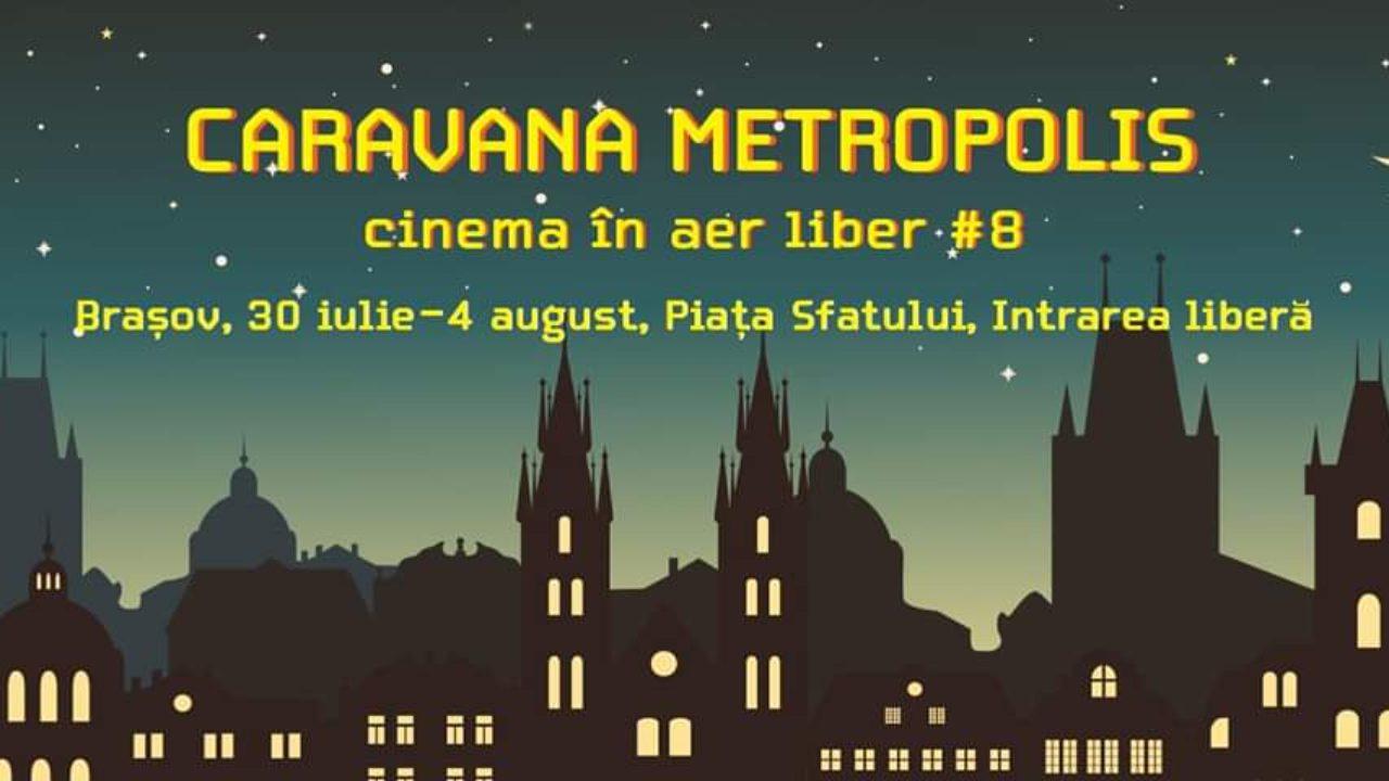 Caravana-Metropolis Brasov 2019
