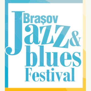 Brasov Jazz and Blues Festival 2019